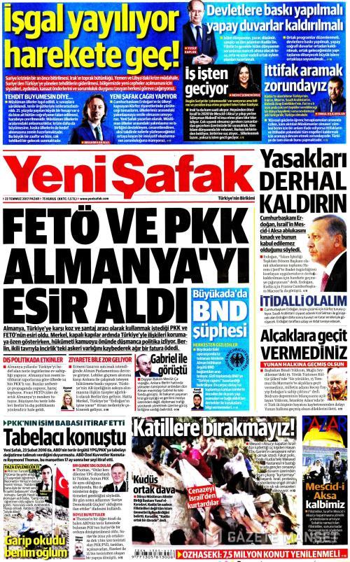 YENİ ŞAFAK - 23 Temmuz 2017
