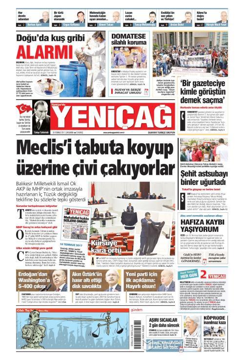 Türkiye'de Yeni Çağ - 26 Temmuz 2017