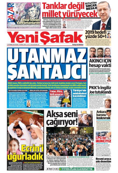 YENİ ŞAFAK - 30 Temmuz 2017