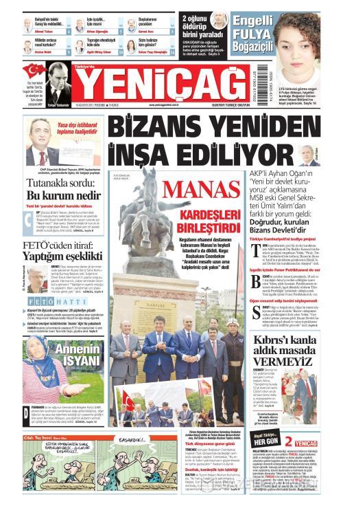 Türkiye'de Yeni Çağ - 10 Ağustos 2017