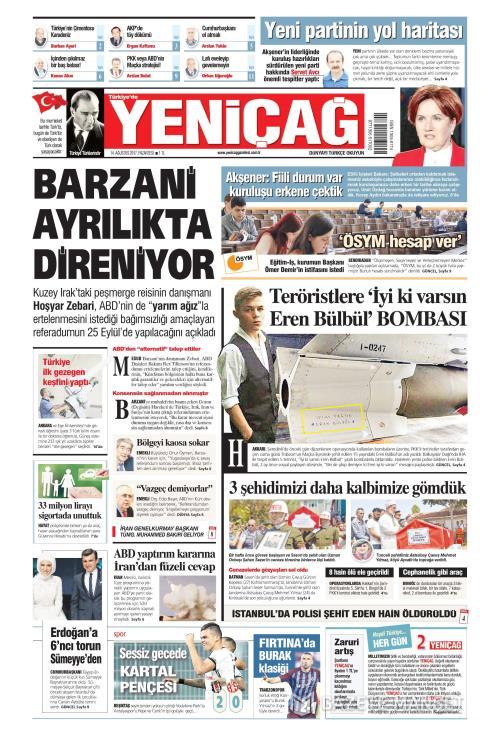 Türkiye'de Yeni Çağ - 14 Ağustos 2017