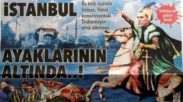 Ersun Yanal a Fatih Sultan Mehmet benzetmesi