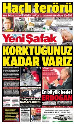 YENİ ŞAFAK - 16 Mart 2019