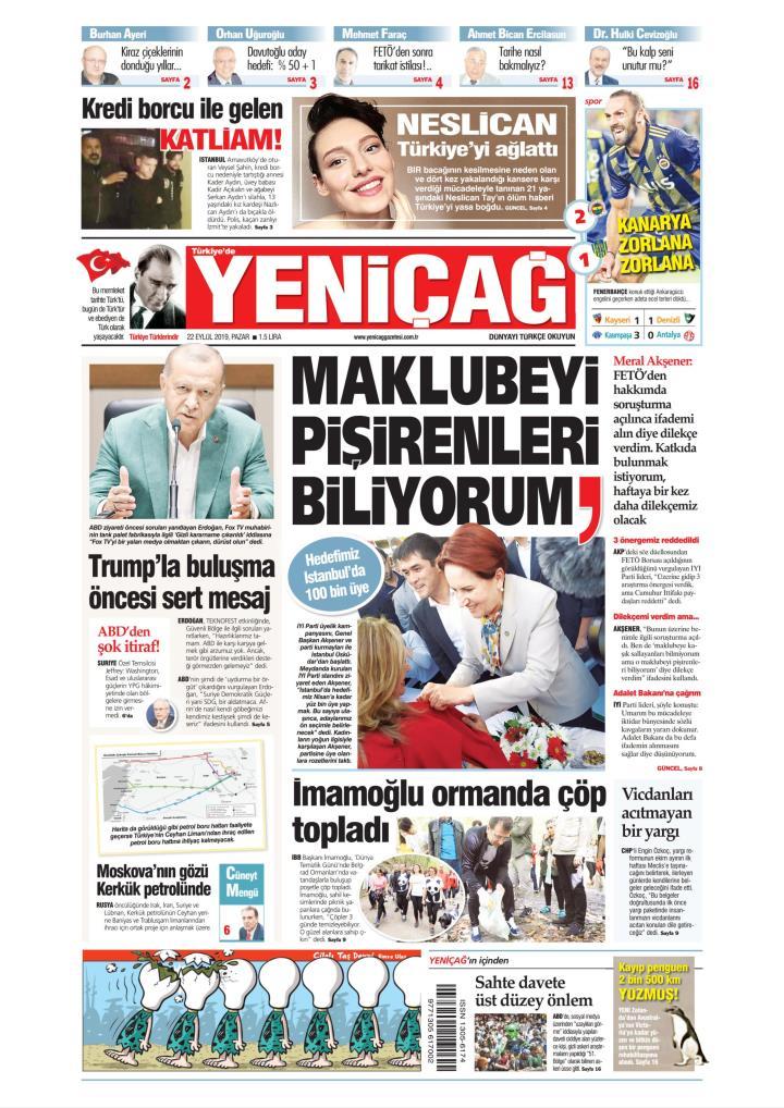 Türkiye'de Yeni Çağ - 22 Eylül 2019