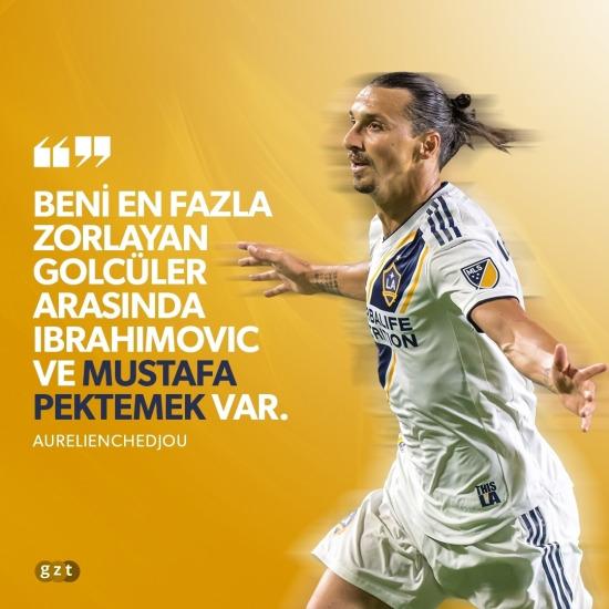 Chedjou'dan Ibrahimovic ve Mustafa Pektemek itirafı