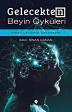 Gelecekten Beyin Öyküleri, Sinan Canan, 2018