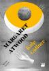 3) Kalp Gidince - Margaret Atwood